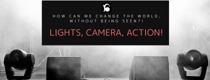 Lights. Camera. Action.